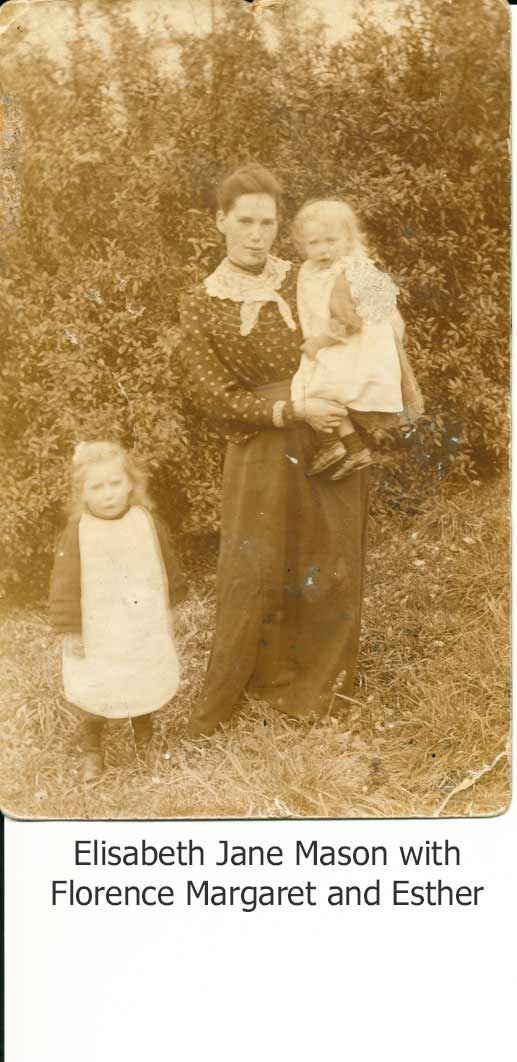 Elisabeth Jane Mason with her daughters Florence Margaret and Esther